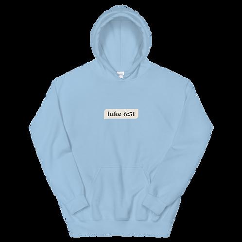 Luke 6:31- light hoodies