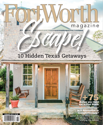 Front Cover of Fort Worth Magazine—Feb 2018 issue