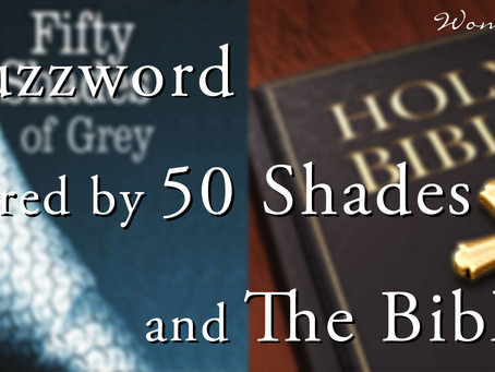 The Buzzword Shared By 50 Shades and the Bible