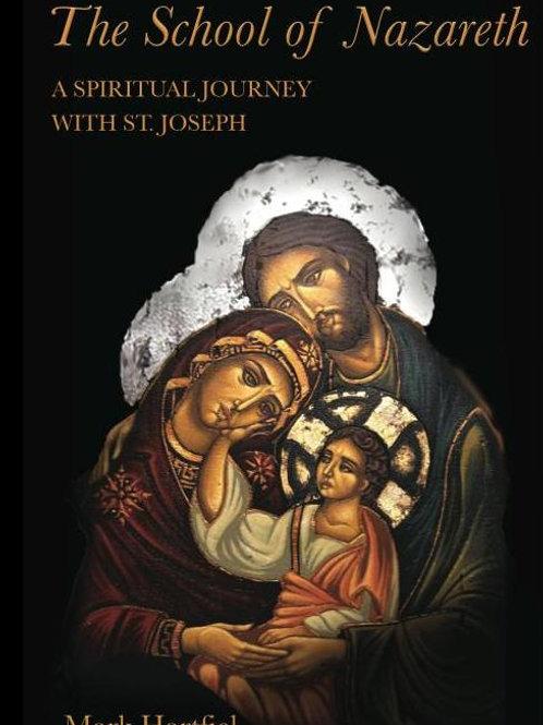 School of Nazareth- 30 Days With St. Joseph