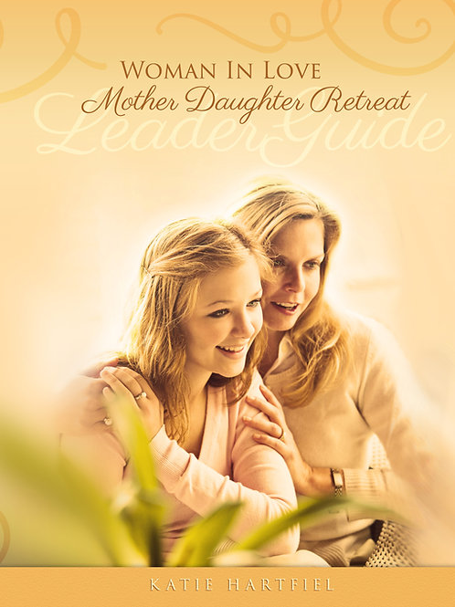DIY Mother Daughter Purity Retreat- Leader's Guide