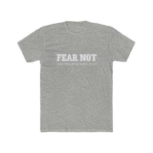 Fear Not- Men's Cotton Crew Tee
