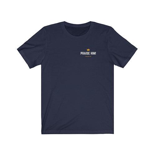 Praise Him! Shirt