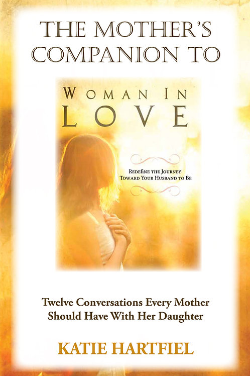 Mother's Companion To Woman In Love