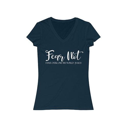 Fear Not- Women's Jersey Short Sleeve V-Neck Tee