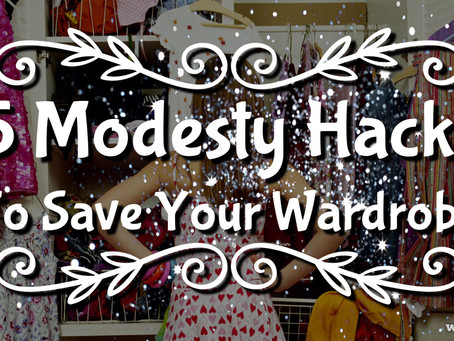5 Modesty Hacks to Save Your Wardrobe