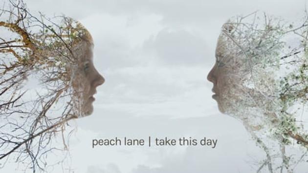 PEACH LANE - TAKE THIS DAY