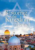 Restoring the Kingdom to Israelb.jpg