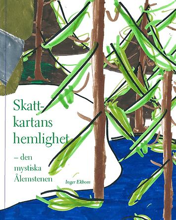 Boken Skattkartans hemlighet – Den mystiska Ålemstenen av Inger Ekbom. Konsladden.se