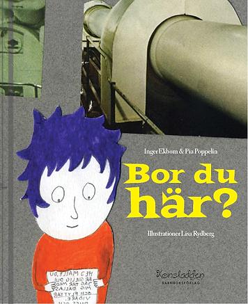 Boken Bor du här? av Inger Ekbom och Pia Poppelin. Illustrationer Lisa Rydberg. Konsladden.se