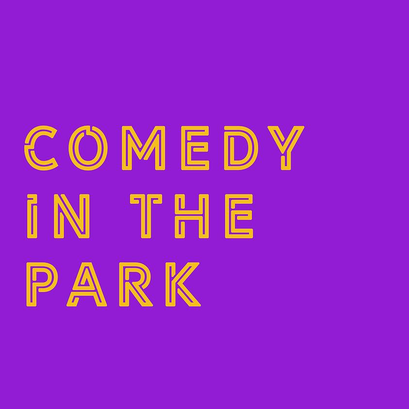 "Kickstand Comedy's ""Comedy In The Park"""