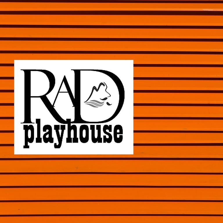 RAD Playhouse