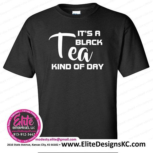 Tea 2 - Black Tea Kind of Day