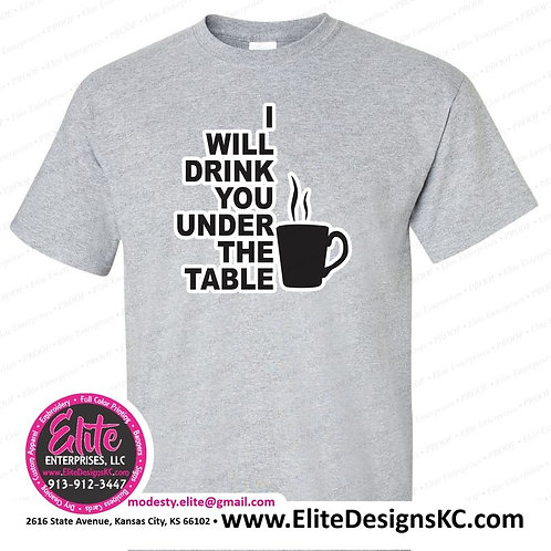 Tea 5 Drink you under the table