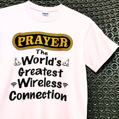Prayer - The World's Greatest Wireless Connection - Pink