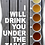 Thumbnail: Tea 09 I will drink you under the table