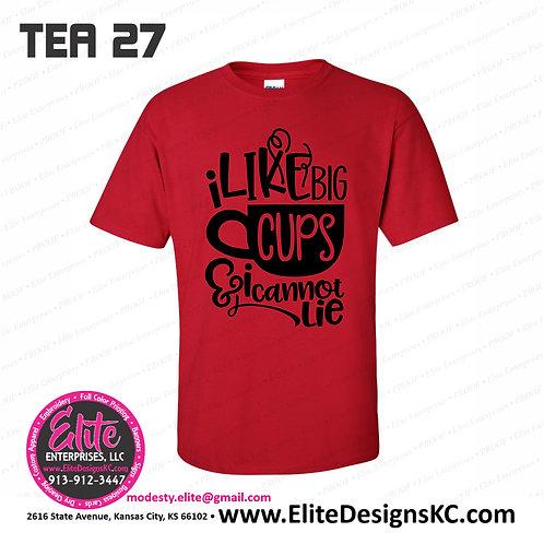 2020 Tea 27 - I Like Big Cups And I Cannot Lie