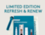 Limited Edition Refresh & Renew.png