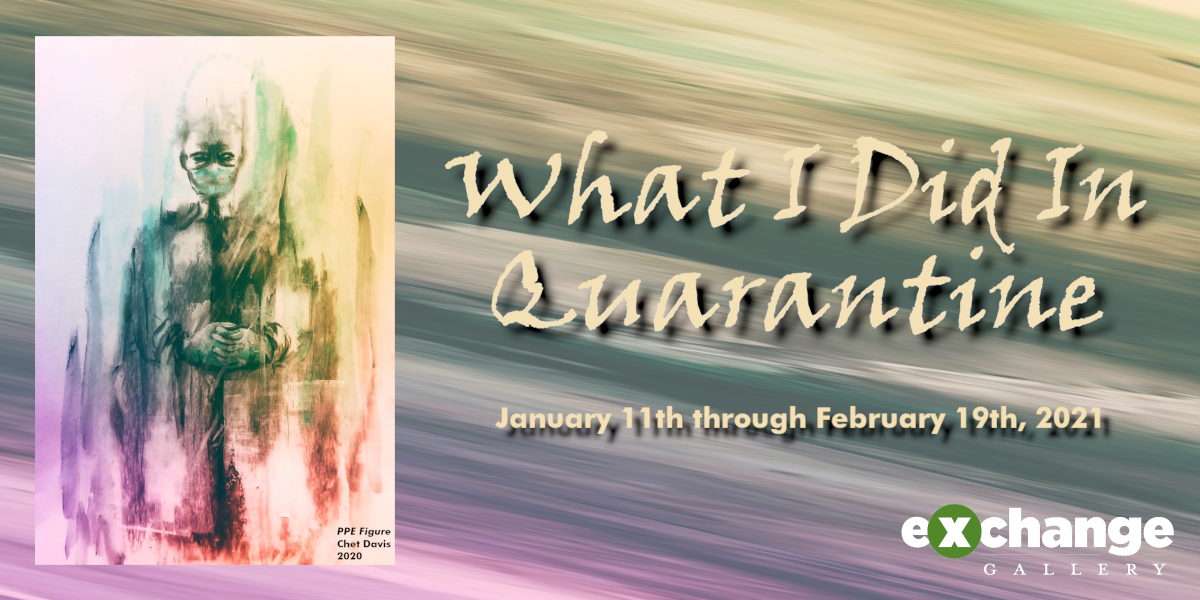 """What I Did In Quarantine"" banner"
