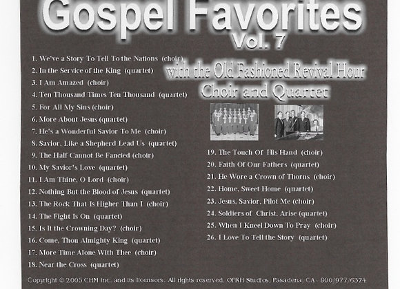 """Volume 7 of """"Gospel Favorites."""" (Newly Released Songs Not On Any Other Album)"""