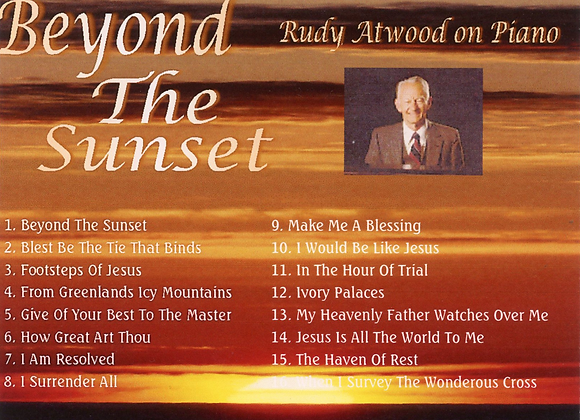 Beyond the Sunset with Rudy Atwood on Piano