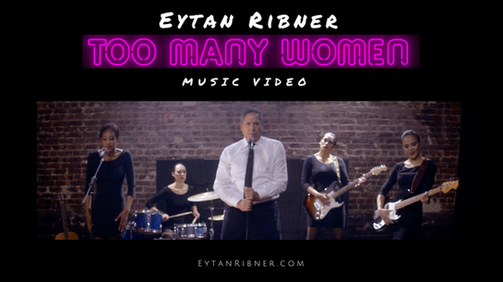 Too Many Woman - Music by Eytan Ribner