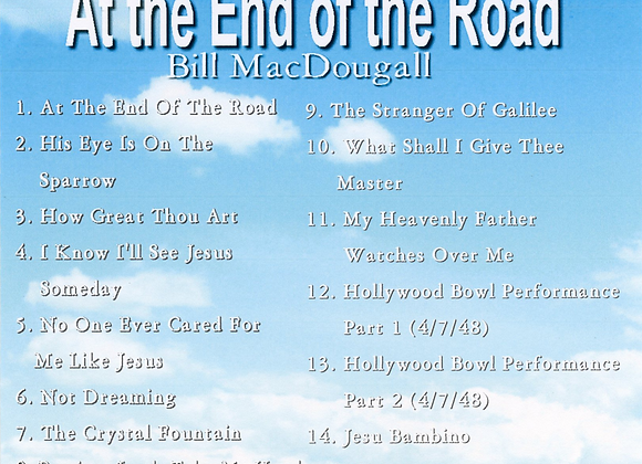 At the End of the Road by Bill MacDougall