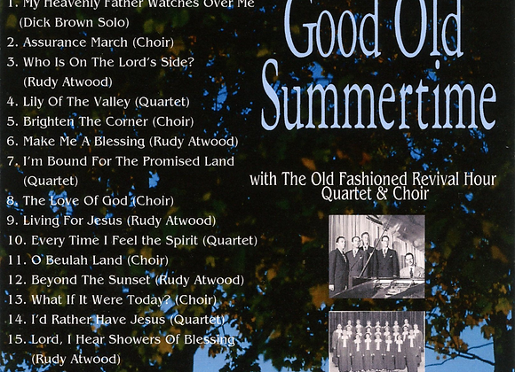 Good Old Summertime  by OFRH Quartet and Choir, with Rudy Atwood