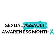 SEXUAL ASSAULT AWARENESS MONTH.png