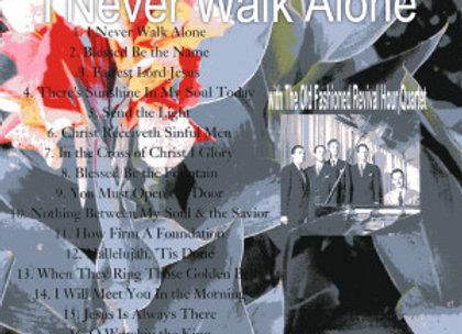 I Never Walk Alone by the OFRH Quartet