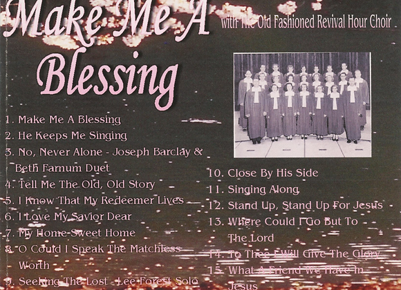 Make Me A Blessing  by OFRH Choir