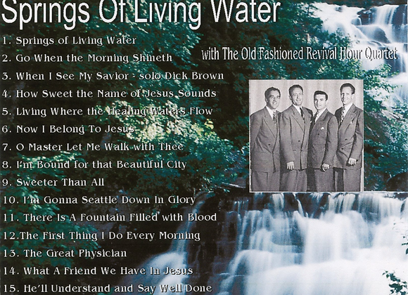 Springs of Living Water by The OFRH Quartet