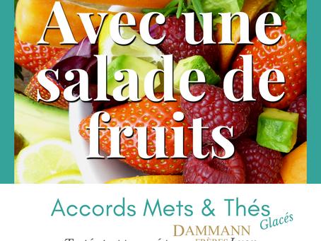 Avec une salade de fruits...
