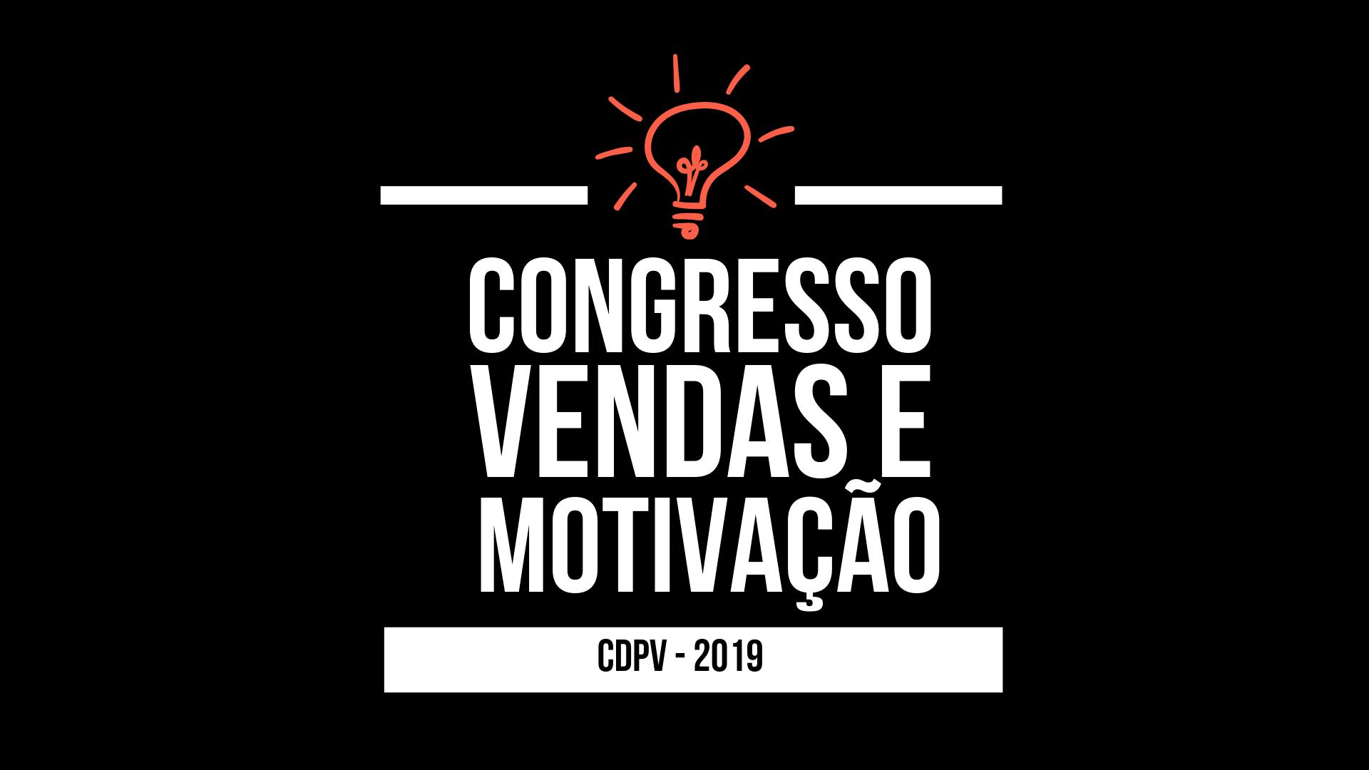 Congresso De Vendas E Motivação Cdpv 2019