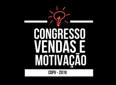 Garanta sua vaga no Congresso de Vendas e Gestão CDPV 2019