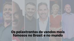 Conheça os 10 palestrantes de vendas mais famosos no Brasil e no mundo