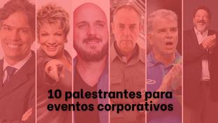 Conheça 10 tipos de palestrantes para eventos corporativos