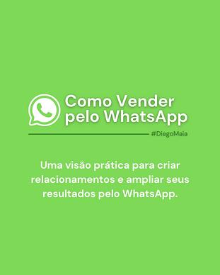 como-vender-pelo-whatsapp-diego-maia-palestrante-de-vendas.png