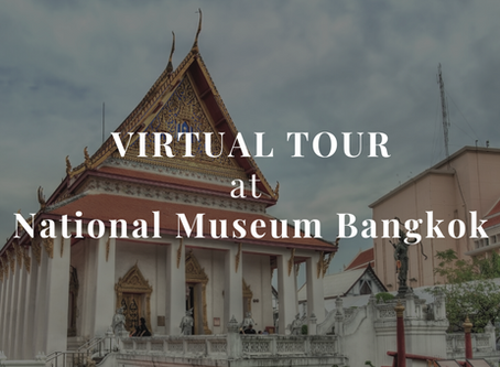 Check out this amazing virtual tours of National Museum Bangkok