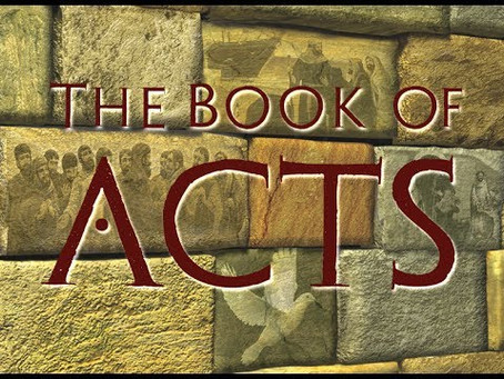 Book of Acts:  (the early church)
