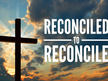 Have you been Reconciled?