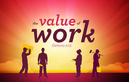 The Value of Work!
