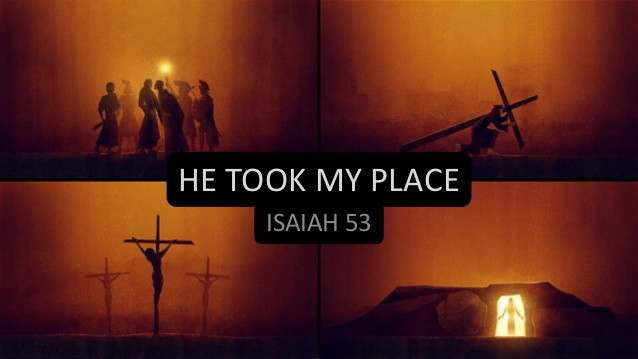 Pictures of the crucifixion of Jesus prophesied in Isaiah 53.