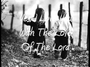 I Love you with the Love of the Lord!
