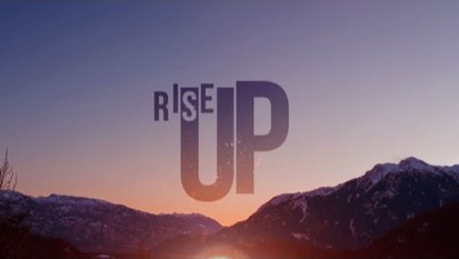 Don't give up. Rise Up!