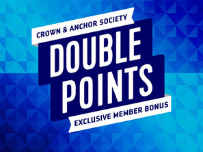 Exclusive Perks for Crown and Anchor Society members!