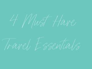 Current Must-Have Travel Essentials
