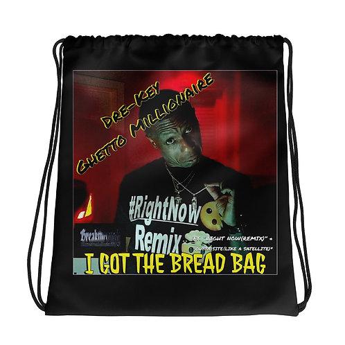 I Got the Bread Bag Drawstring bag
