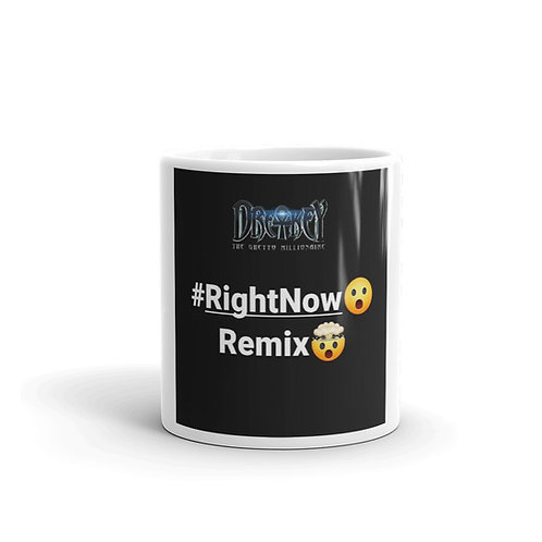Right Now(Remix)Mug