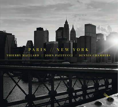 Thierry Maillard trio - PARIS // NEW-YORK (CD)